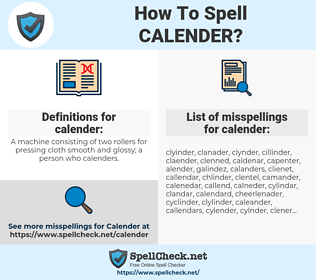 calender, spellcheck calender, how to spell calender, how do you spell calender, correct spelling for calender