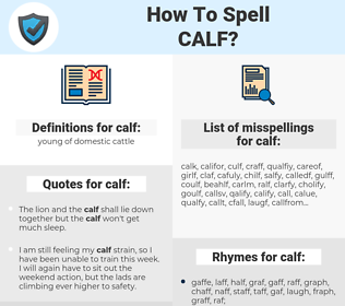 calf, spellcheck calf, how to spell calf, how do you spell calf, correct spelling for calf
