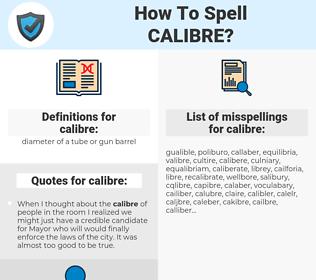calibre, spellcheck calibre, how to spell calibre, how do you spell calibre, correct spelling for calibre