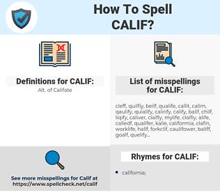 CALIF, spellcheck CALIF, how to spell CALIF, how do you spell CALIF, correct spelling for CALIF