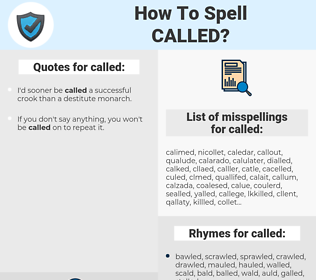 called, spellcheck called, how to spell called, how do you spell called, correct spelling for called