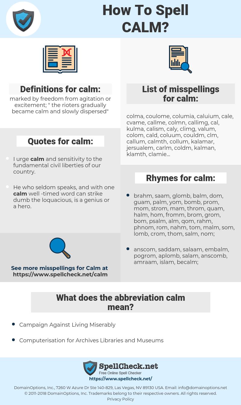 calm, spellcheck calm, how to spell calm, how do you spell calm, correct spelling for calm