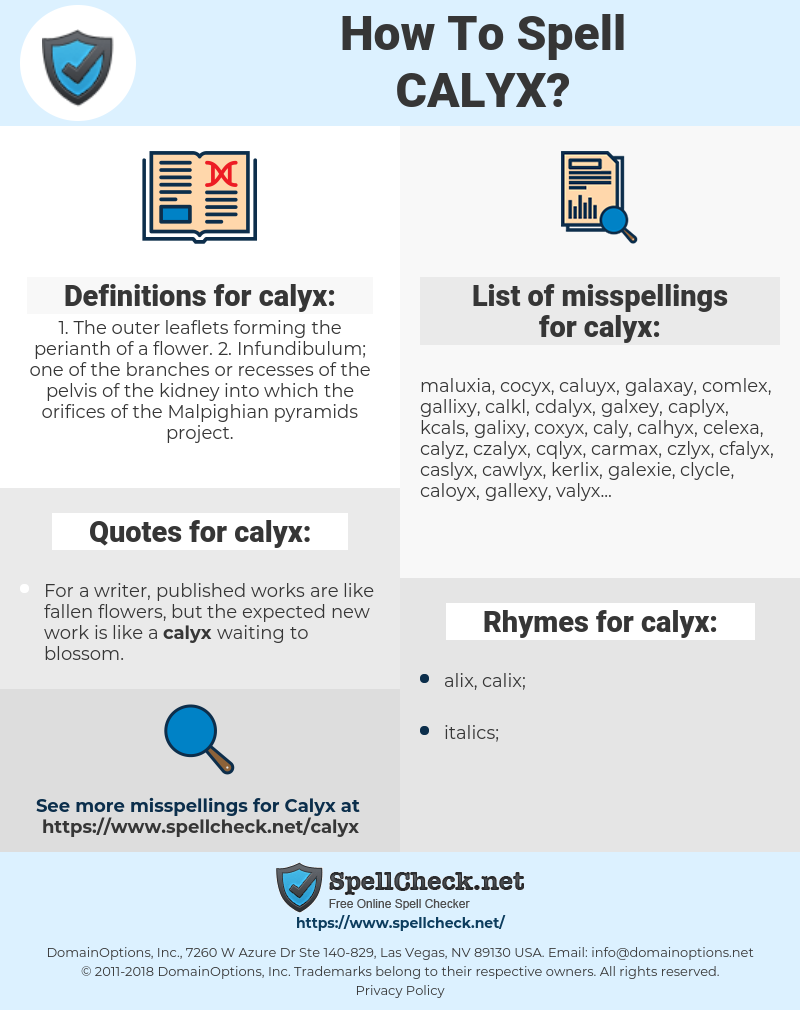 calyx, spellcheck calyx, how to spell calyx, how do you spell calyx, correct spelling for calyx