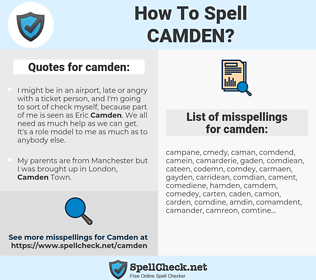 camden, spellcheck camden, how to spell camden, how do you spell camden, correct spelling for camden
