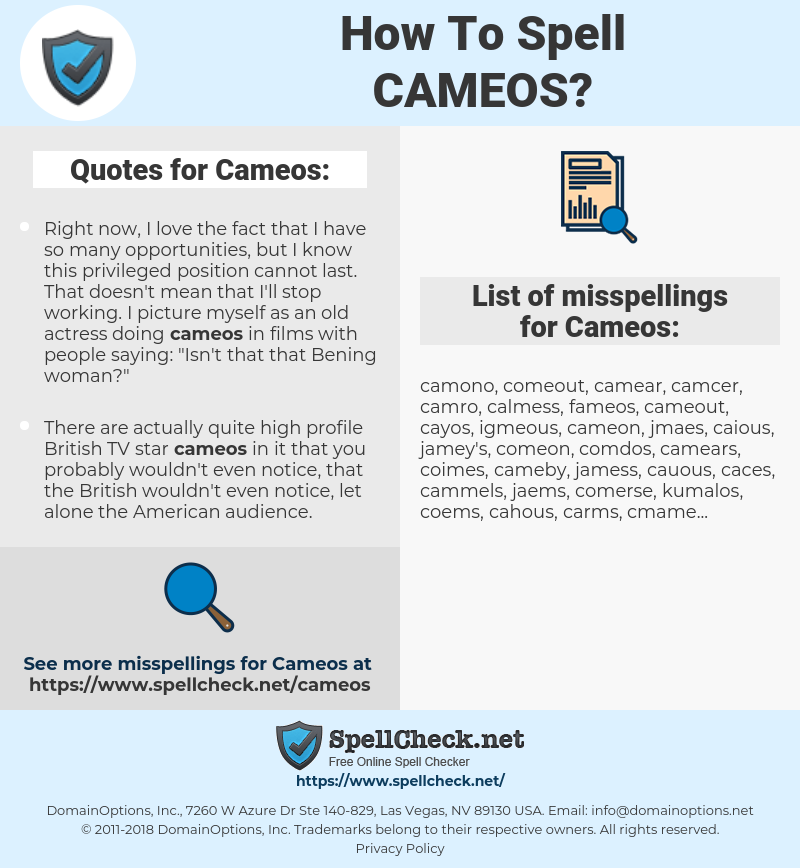 Cameos, spellcheck Cameos, how to spell Cameos, how do you spell Cameos, correct spelling for Cameos