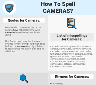Cameras, spellcheck Cameras, how to spell Cameras, how do you spell Cameras, correct spelling for Cameras