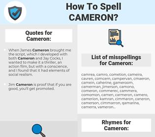 Cameron, spellcheck Cameron, how to spell Cameron, how do you spell Cameron, correct spelling for Cameron