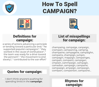 campaign, spellcheck campaign, how to spell campaign, how do you spell campaign, correct spelling for campaign