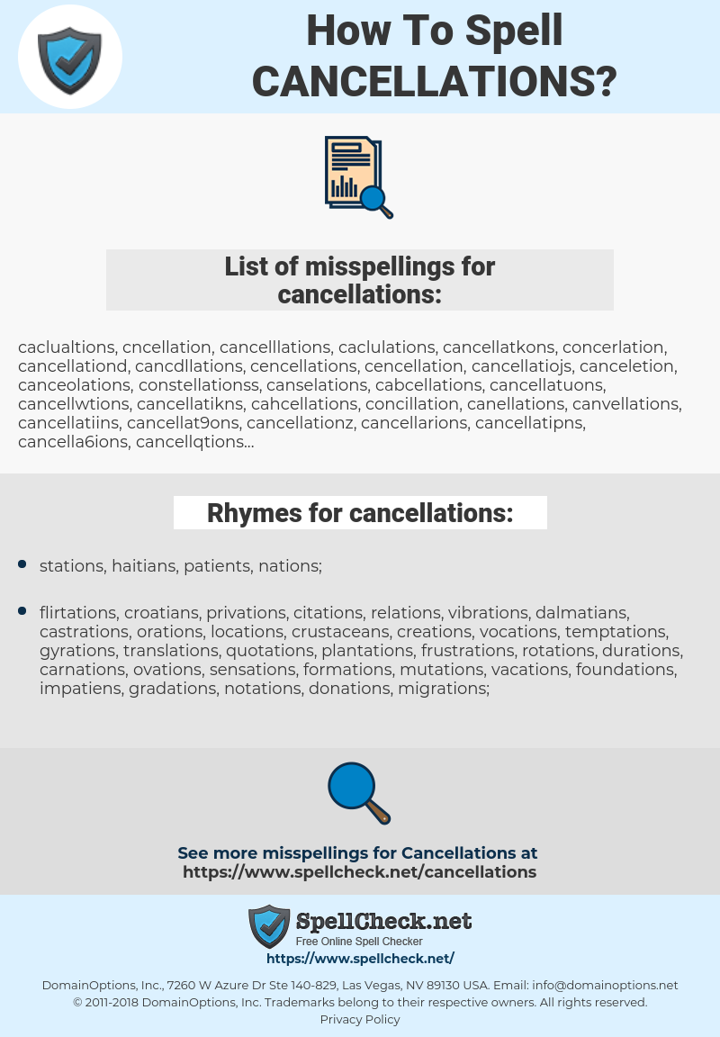 cancellations, spellcheck cancellations, how to spell cancellations, how do you spell cancellations, correct spelling for cancellations
