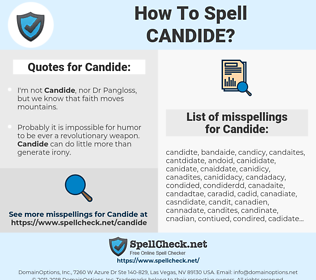 Candide, spellcheck Candide, how to spell Candide, how do you spell Candide, correct spelling for Candide