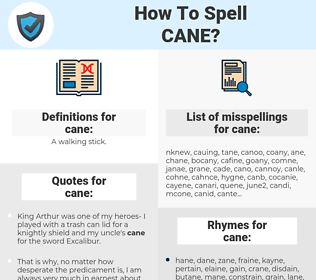 cane, spellcheck cane, how to spell cane, how do you spell cane, correct spelling for cane