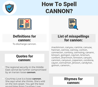 cannon, spellcheck cannon, how to spell cannon, how do you spell cannon, correct spelling for cannon