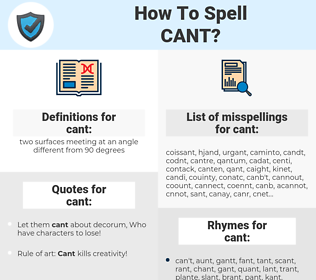 cant, spellcheck cant, how to spell cant, how do you spell cant, correct spelling for cant