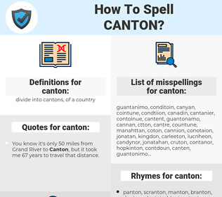 canton, spellcheck canton, how to spell canton, how do you spell canton, correct spelling for canton