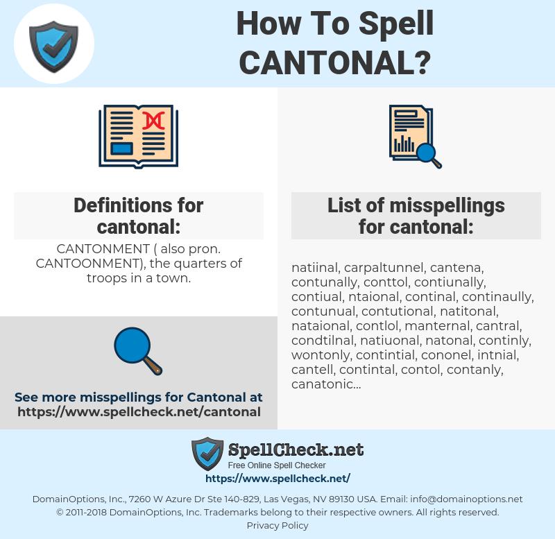 cantonal, spellcheck cantonal, how to spell cantonal, how do you spell cantonal, correct spelling for cantonal