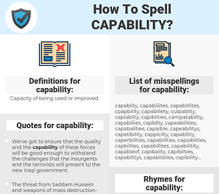 capability, spellcheck capability, how to spell capability, how do you spell capability, correct spelling for capability