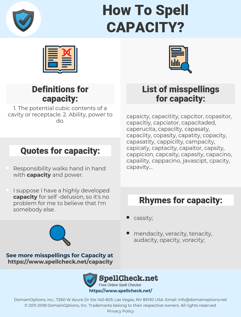 capacity, spellcheck capacity, how to spell capacity, how do you spell capacity, correct spelling for capacity