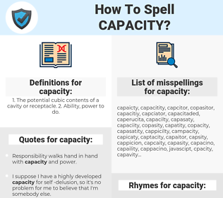 capacity, spellcheck capacity, how to spell capacity, how do you spell capacity, correct spelling for capacity