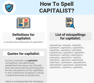 capitalist, spellcheck capitalist, how to spell capitalist, how do you spell capitalist, correct spelling for capitalist