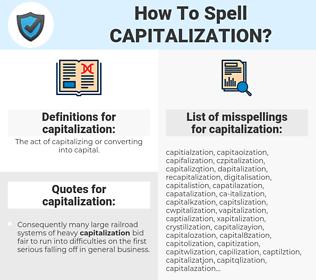 capitalization, spellcheck capitalization, how to spell capitalization, how do you spell capitalization, correct spelling for capitalization