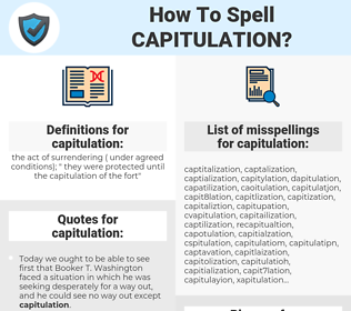 capitulation, spellcheck capitulation, how to spell capitulation, how do you spell capitulation, correct spelling for capitulation