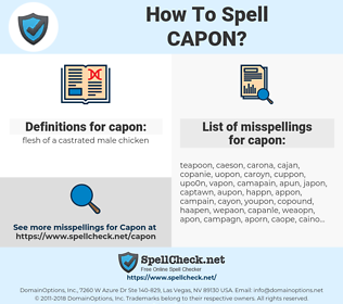 capon, spellcheck capon, how to spell capon, how do you spell capon, correct spelling for capon