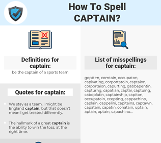 captain, spellcheck captain, how to spell captain, how do you spell captain, correct spelling for captain