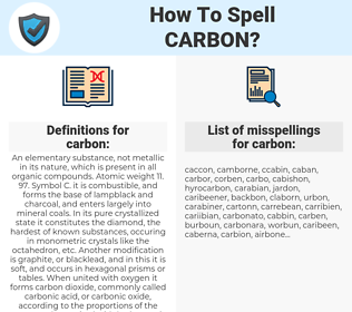 carbon, spellcheck carbon, how to spell carbon, how do you spell carbon, correct spelling for carbon
