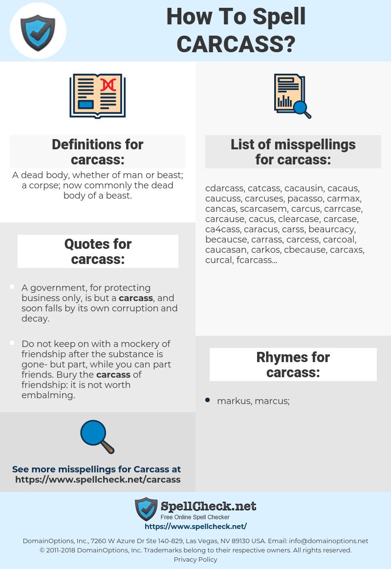 carcass, spellcheck carcass, how to spell carcass, how do you spell carcass, correct spelling for carcass