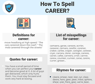 career, spellcheck career, how to spell career, how do you spell career, correct spelling for career