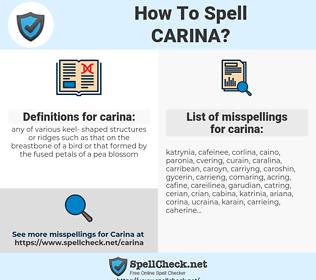 carina, spellcheck carina, how to spell carina, how do you spell carina, correct spelling for carina