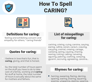 caring, spellcheck caring, how to spell caring, how do you spell caring, correct spelling for caring