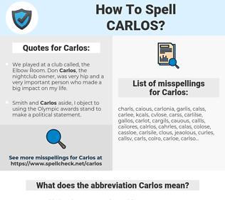 Carlos, spellcheck Carlos, how to spell Carlos, how do you spell Carlos, correct spelling for Carlos