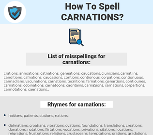 carnations, spellcheck carnations, how to spell carnations, how do you spell carnations, correct spelling for carnations