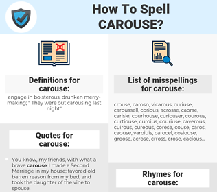 carouse, spellcheck carouse, how to spell carouse, how do you spell carouse, correct spelling for carouse
