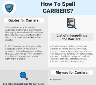 Carriers, spellcheck Carriers, how to spell Carriers, how do you spell Carriers, correct spelling for Carriers