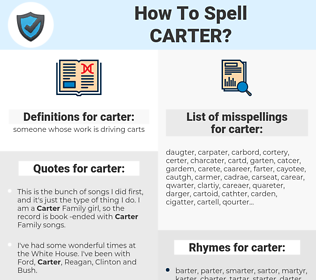 carter, spellcheck carter, how to spell carter, how do you spell carter, correct spelling for carter