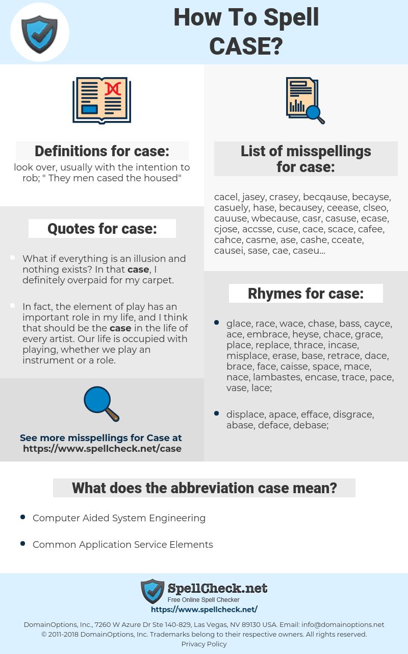 case, spellcheck case, how to spell case, how do you spell case, correct spelling for case
