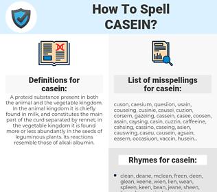 casein, spellcheck casein, how to spell casein, how do you spell casein, correct spelling for casein