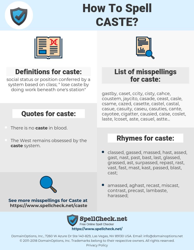 caste, spellcheck caste, how to spell caste, how do you spell caste, correct spelling for caste