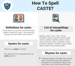 caste, spellcheck caste, how to spell caste, how do you spell caste, correct spelling for caste