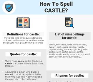 castle, spellcheck castle, how to spell castle, how do you spell castle, correct spelling for castle