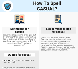 casual, spellcheck casual, how to spell casual, how do you spell casual, correct spelling for casual