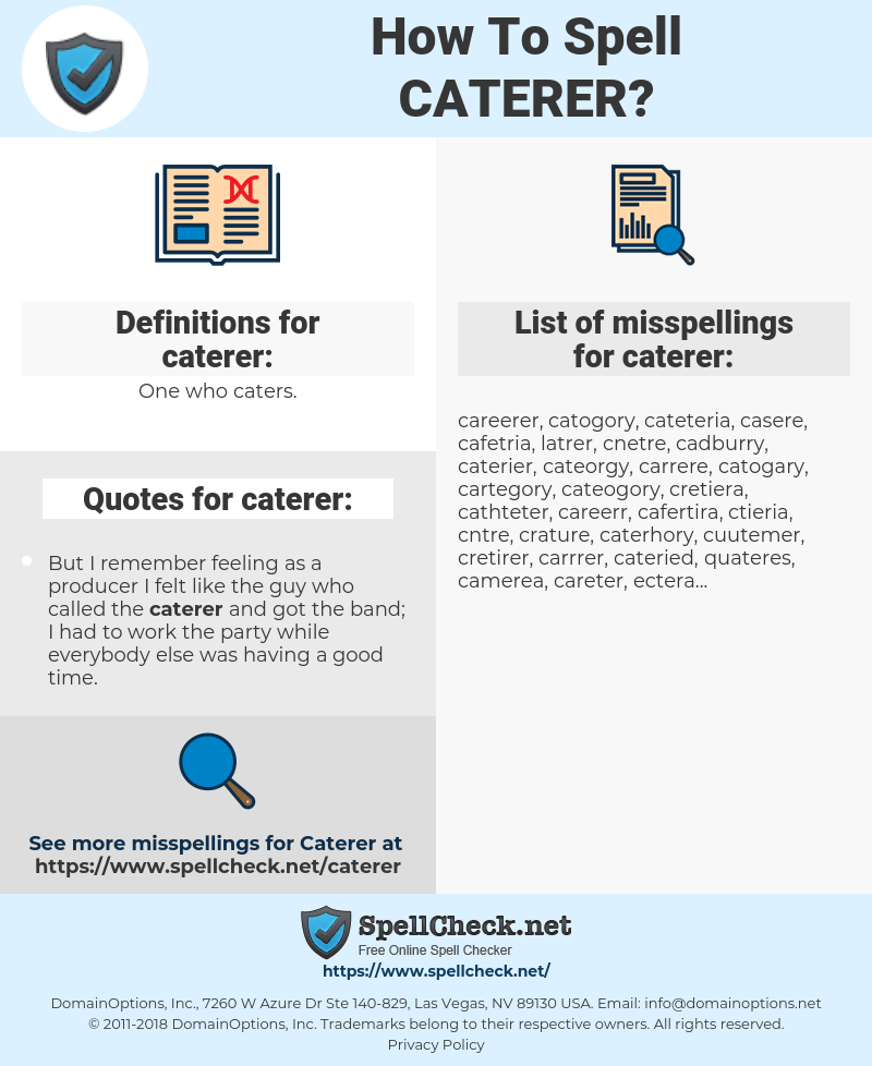 caterer, spellcheck caterer, how to spell caterer, how do you spell caterer, correct spelling for caterer