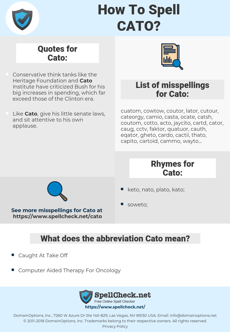 Cato, spellcheck Cato, how to spell Cato, how do you spell Cato, correct spelling for Cato