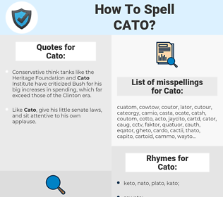 Cato, spellcheck Cato, how to spell Cato, how do you spell Cato, correct spelling for Cato