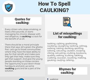 caulking, spellcheck caulking, how to spell caulking, how do you spell caulking, correct spelling for caulking