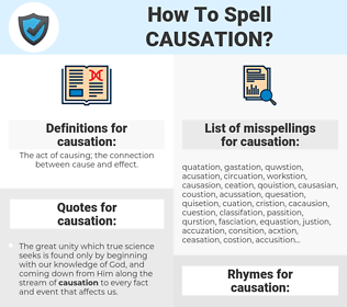causation, spellcheck causation, how to spell causation, how do you spell causation, correct spelling for causation