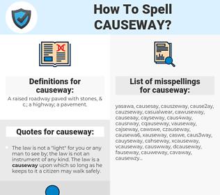 causeway, spellcheck causeway, how to spell causeway, how do you spell causeway, correct spelling for causeway