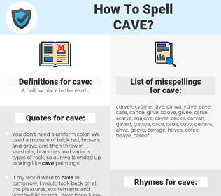 cave, spellcheck cave, how to spell cave, how do you spell cave, correct spelling for cave